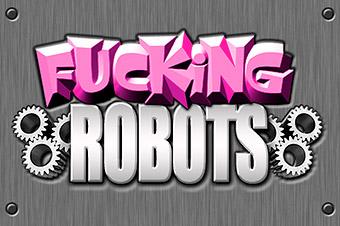 Fucking Robots